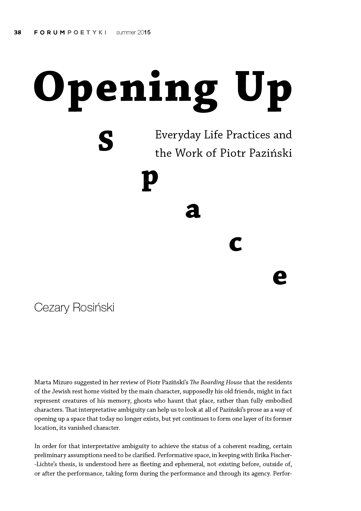 Opening Up Space. Everyday Life Practices and  the Work of Piotr Paziński