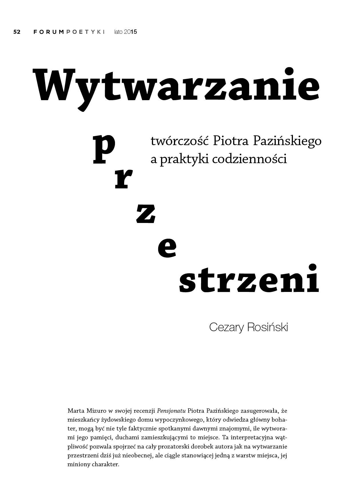 Wytwarzanie przestrzeni. Twórczość Piotra Pazińskiego a praktyki codzienności
