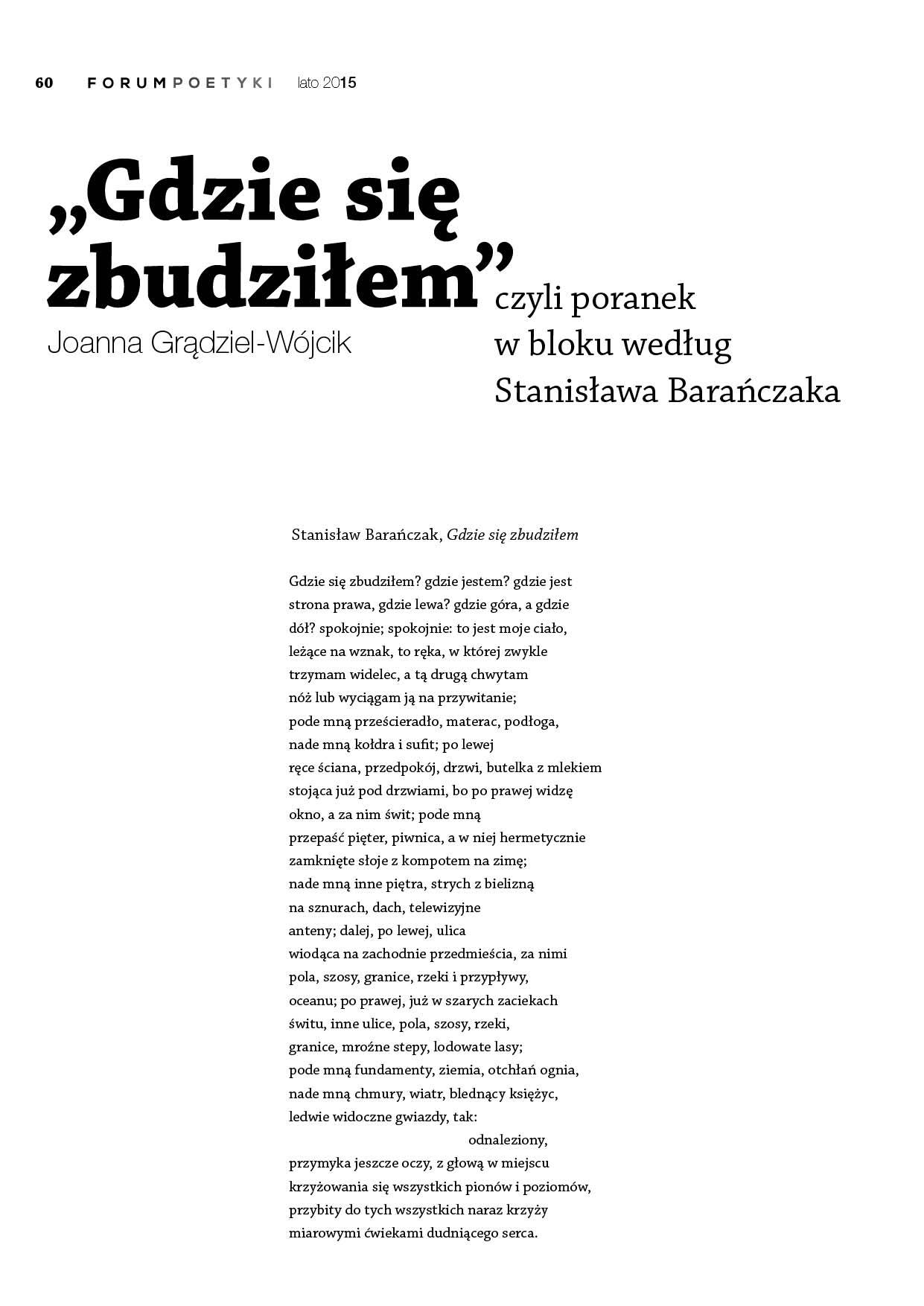Gdzie się zbudziłem, czyli poranek w bloku według Stanisława Barańczaka