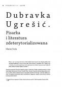 Dubravka Ugrešić. Pisarka i literatura zdeterytorializowana