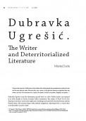 Dubravka Ugrešić. The Writer and Deterritorialized Literature