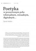 Poetyka w poszerzonym polu: tekstualnym, wizualnym, digitalnym...