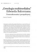 """""""Genologia multimedialna"""" Edwarda Balcerzana. Uwarunkowania i perspektywy"""