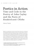 Poetics in Action. Time and Code in the Poetry of John Cayley  and the Poets of Rozdzielczość Chleba