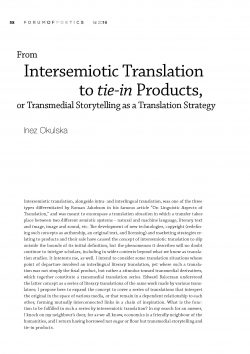 From Intersemiotic Translation to Tie-In Products, or Transmedial Storytelling as a Translation Strategy