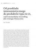 Od przekładu intersemiotycznego do produktów typu tie-in, czyli transmedialny storytelling jako strategia tłumaczenia