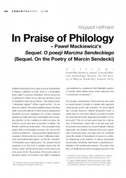 In Praise of Philology – Paweł Mackiewicz's Sequel. O poezji Marcina Sendeckiego (Sequel. On the Poetry of Marcin Sendecki)