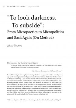 """To look darkness. To subside"":  From Micropoetics to Micropolitics and Back Again (On Method)"
