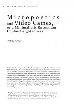 Micropoetics and Video Games, or a Minimalistic Encomium  to Short-sightedness