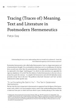 Tracing (Traces of) Meaning. Text and Literature in Postmodern Hermeneutics