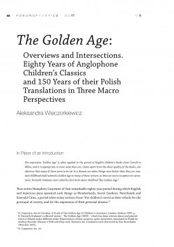 The Golden Age: Overviews and Intersections. Eighty Years of Anglophone Children's Classics and 150 Years of their Polish Translations in Three Macro Perspectives