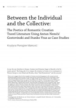 Between the Individual and the Collective: The Poetics of Romantic Croatian Travel Literature Using Antun Nemčić Gostovinski and Stanko Vraz as Case Studies