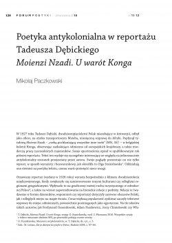 Poetyka antykolonialna w reportażu Tadeusza Dębickiego Moienzi Nzadi. U wrót Konga
