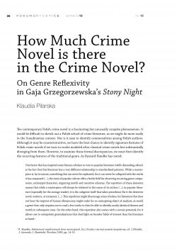How Much Crime Novel is there  in the Crime Novel? On Genre Reflexivity  in Gaja Grzegorzewska's Stony Night