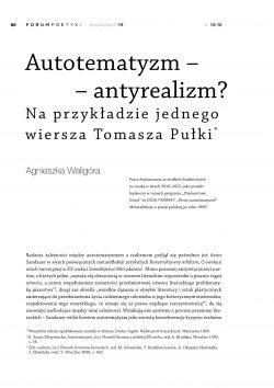 Autotematyzm – antyrealizm? Na przykładzie jednego wiersza Tomasza Pułki