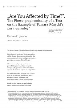"""Are You Affected by Time?"". The Photo-graphemicality of a Text on the Example of Tomasz Różycki's Las tropikalny"