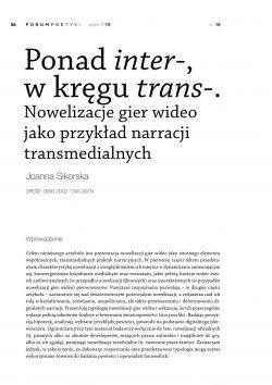 Ponad inter-, w kręgu trans-. Nowelizacje gier wideo jako przykład narracji transmedialnych
