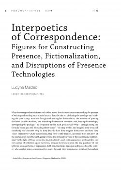 Interpoetics of correspondence: figures for constructing presence, fictionalization, and disruptions of presence technologies