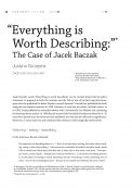 """Everything is Worth Describing:"" The Case of Jacek Baczak"