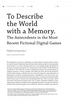 To Describe the World with a Memory. The Antecedents in the Most Recent Fictional Digital Games