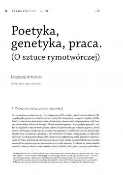 Poetyka, genetyka, praca. (O sztuce rymotwórczej)