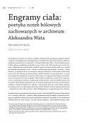 Engramy ciała: poetyka notek bólowych zachowanych w archiwum Aleksandra Wata