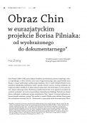 Obraz Chin w eurazjatyckim projekcie Borisa Pilniaka: od wyobrażonego do dokumentarnego