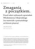 Zmagania z początkiem. Przed-tekst wybranych opowiadań Włodzimierza Odojewskiego (na materiale z poznańskiego archiwum pisarza)