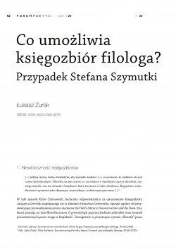 Co umożliwia księgozbiór filologa? Przypadek Stefana Szymutki