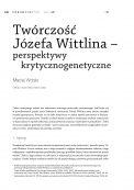 Twórczość Józefa Wittlina – perspektywy krytycznogenetyczne