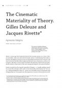 The Cinematic Materiality of Theory. Gilles Deleuze and Jacques Rivette