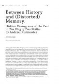 Between History and (Distorted) Memory. Hidden Monograms of the Past in The King of Two Sicilies by Andrzej Kuśniewicz
