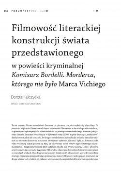 Filmowość literackiej konstrukcji świata przedstawionego w powieści kryminalnej Komisarz Bordelli. Morderca, którego nie było Marca Vichiego