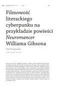 Filmowość literackiego cyberpunku na przykładzie powieści Neuromancer Williama Gibsona