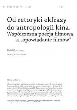 """Od retoryki ekfrazy do antropologii kina. Współczesna poezja filmowa a """"opowiadanie filmów"""""""